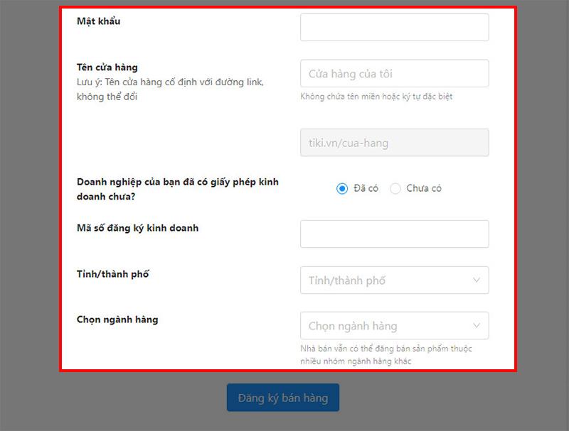 Cách đăng ký bán hàng trên Tiki đơn giản theo 5 bước