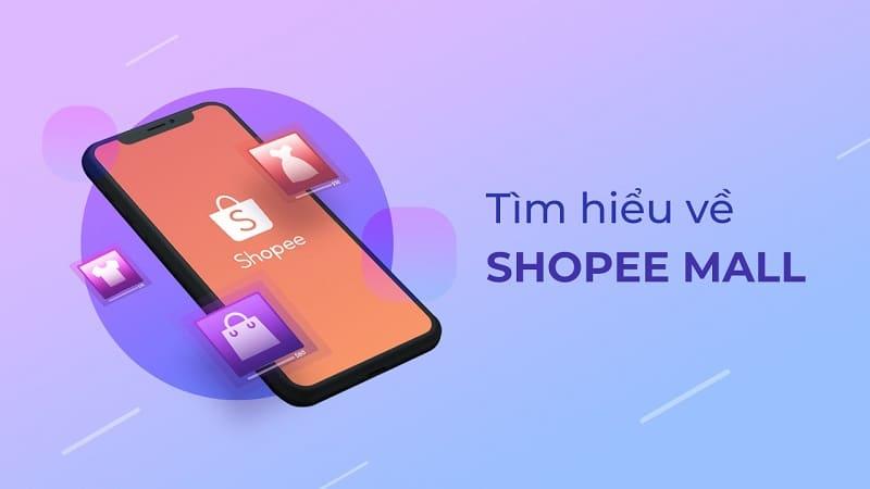 Những điều cần biết về Shopee Mall